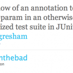 Parameterized Testing in JUnit 4, or Twitter is Awesome Because…