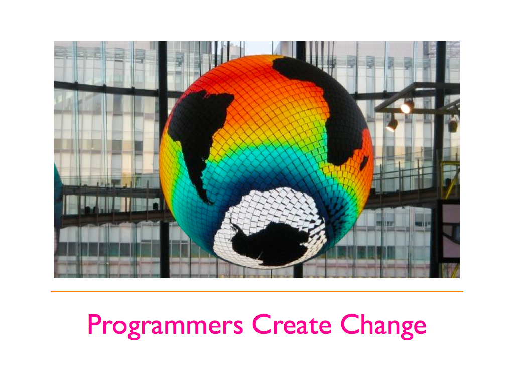 Programmers Create Change