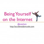 being yourself on the internet