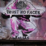 Trust No Faces