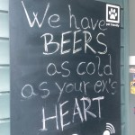 we have beers as cold as your ex